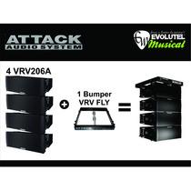 Kit Attack: 4 Lines Array 6 Vrv206a +1 Bumper Vrv Fly