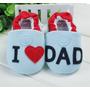 Sapatinho De Bebê I Love Dad Importado Pronta Entrega