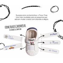 Ortopé Tênis Troca Tiras Baby Menino Para Personalizar