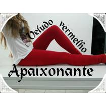 Calça Legging Veludo Cotelê Feminina 6 Cores - R$ 37,00 Un