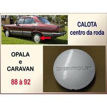 Calota Centro Roda Opala E Caravan 1988 À 1992 Cinza Unit