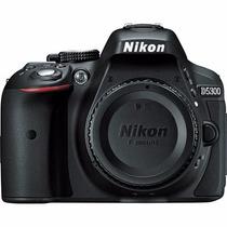 Câmera Nikon D5300 Somente Corpo +nfe Pronta Entrega