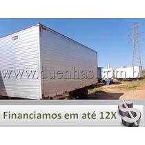 Baú Aluminio 5,50 Mts Ano 2009 Chapeado P/vw Mb Cargo 3/4