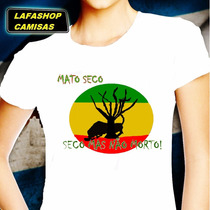 Camiseta Mato Seco Baby Look Reggae Bob Marley Frete Gratis