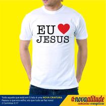 Camisa Evangélica Eu Amo Jesus