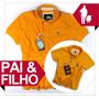 Moda Pai E Filho Iguais, Qualidade De Importada Amarela