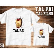Camiseta Homem De Ferro Personalizada Tal Pai Tal Filho(a)