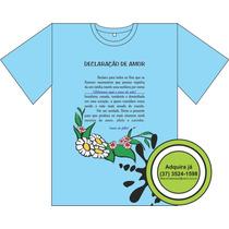 Camisa - Mãe Declaração De Amor.