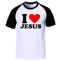 Camiseta Raglan Evangélica I Love Jesus +frete Gratis!