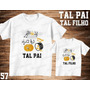 Tal Pai Tal Filho Camiseta In The Band Personalizada Kit 2