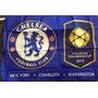 Bandeira Do Chelsea Pré-temporada X Barcelona E Psg
