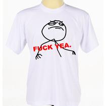 Camisa Camiseta Personalizada Estampada Memes Fuck Yeah