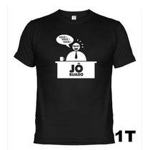 Camisetas Engraçadas Panico Jô Suado 057