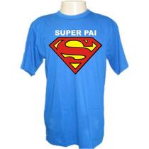 Camiseta Super Pai Divertidas Engraçadas Sátiras Banda Rock