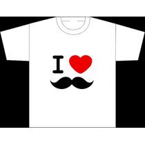 Camiseta Eu Amo Bigode, Campanha Moustache, Bigode