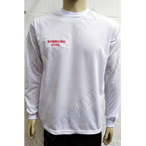 Camiseta Branca Manga Longa Bombeiro Civil