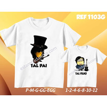 Tal Pai Tal Filho Minions 2 Camisetas Personalize Seu Estilo