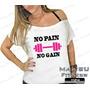 Camiseta Canoa Feminina Academia No Pain No Gain Musculação