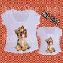 Kit Tshirt Feminina Tal Mãe Tal Filha Yorkshire Cão Pet