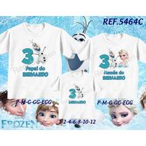 Kit Camisetas Frozen Tal Mãe Tal Pai Tal Filho Familia