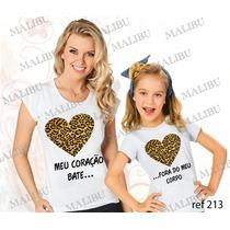Blusa Mãe E Filha Meu Coração Bate Baby Look Personalizadas