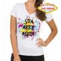 Camiseta Personalizada Com Sua Imagem Foto Desenho Ideia