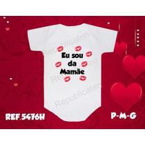 Body Infantil Bodys Bori Bebê Eu Sou Da Mamãe - Beijinhos