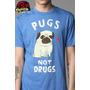 Camiseta Pugs Not Drugs - Rafinha Bastos - Pug Not Drug -