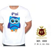 Camiseta Personalizada Gravida Gestante Pai Coruja Papai