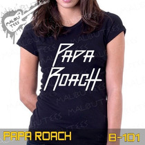 Baby Look Papa Roach Acdc Of A Down O Rappa Avenged