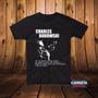 Camiseta Masculina Bukowski Não Sei Quanto As Outras Pessoas