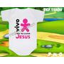 Body Infantil Vivo Para.. Jesus Personalizado Evangélico