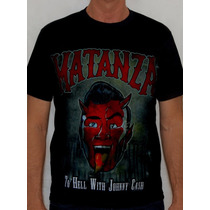 Camiseta Matanza - To Hell With Johnny Cash
