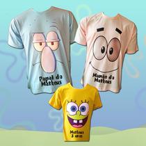 Kit Família Camisetas Bob Esponja E Amigos