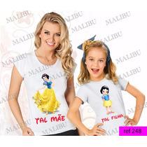 Tal Mãe Tal Filha Baby Look Princesa Branca De Neve Kit 2 Un