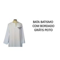 10 Bata Batismo Com Bordado Peito -envio Em 2 Dias!!!!