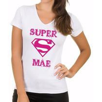 Camiseta Adulto Infantil Baby Look Dia Das Mães Personalizad