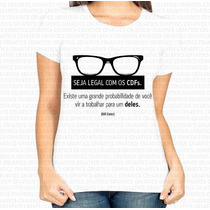 Camiseta Estampa Feminina Seja Legal Os Cdfs Bill Gates