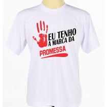 Camisa Deus Jesus Evangélica Gospel Frases Marca Da Promessa