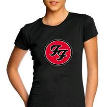 Camiseta Feminina Baby Banda Look Foo Fighters100% Algodão