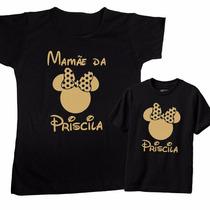 Camiseta Tal Mãe, Tal Filha Da Minnie C/ Nome Personalizado