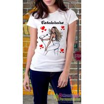 Camisetas Personalizadas Profissões Cabeleleira