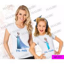 Tal Mãe Tal Filha Baby Look Frozen Kit Com 2 Un Frete Gratis