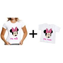 Kit T-shirt Tal Mãe Tal Filha Minnie