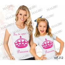 Blusa Tia E Sobrinha Coroa Princesa Baby Look Personalizadas