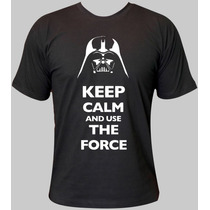 Camisa Keep Calm Star Wars - Camiseta Darth Vader