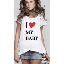 Camiseta Gestante Gravida Eu Amo Meu Bebê Feminina