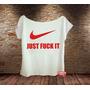 Feminina Gola Canoa Marca Sátira Nike Divertida Just Do It