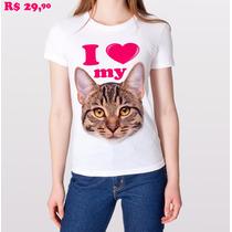 Baby Look T-shirt I Love My Cat/ Eu Amo Meu Gato