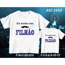 Kit 2 Camisetas Tal Pai Tal Filho(a) Bigode Paizão Filhão